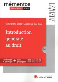 Sophie Druffin-Bricca et Laurence-Caroline Henry - Introduction générale au droit.