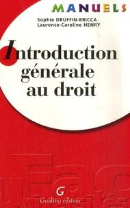 Sophie Druffin-Bricca - Introduction générale au droit.