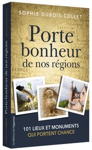 Téléchargeur de livres pour mac Porte-bonheur de nos régions 9782360755523 DJVU par Sophie Dubois-Collet
