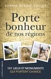Sophie Dubois-Collet - Porte-bonheur de nos régions.