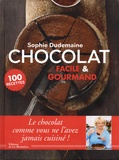 Sophie Dudemaine - Chocolat - Facile & gourmand.