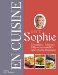 Sophie Dudemaine - En cuisine avec Sophie - 52 semaines - 52 menus.