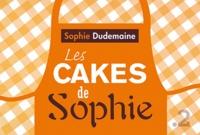 Sophie Dudemaine - Les cakes de Sophie - Toutes les recettes.