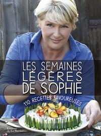 Les semaines légères de Sophie - 110 recettes savoureuses.pdf