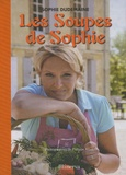 """Sophie Dudemaine - Les Soupes de Sophie - Avec """"Ma cuisine bien-être"""" offert."""