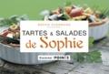 Sophie Dudemaine - Les tartes et salades de Sophie.