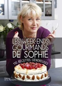 Sophie Dudemaine - Les week-ends gourmands de Sophie - 110 recettes généreuses.
