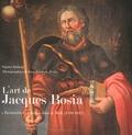 """Sophie Duhem et Jean-François Peiré - L'art de Jacques Bosia - """"Barbouilleur"""" italien dans le Midi (1788-1842)."""
