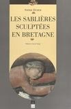 Sophie Duhem et Alain Croix - Les sablières sculptées en Bretagne - Images, ouvriers du bois et culture paroissiale au temps de la prospérité bretonne (XVe-XVIIe s.).