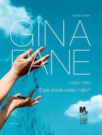 Sophie Duplaix - Gina Pane - E per amore vostro : l'altro.