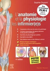 Sophie Dupont - L'anatomie et la physiologie pour les infirmier(e)s - Avec 1 poster anatomique détachable.