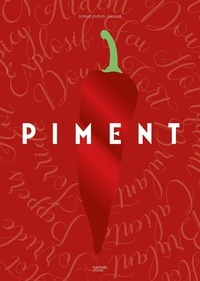 Télécharger un ebook pdf en ligne Piment 9782019451684 en francais PDF FB2 PDB