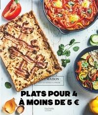 Sophie Dupuis-Gaulier - Plats pour 4 à moins de 5 euros.