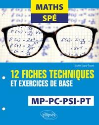 Goodtastepolice.fr Maths Spé - 12 fiches techniques et exercices de base. MP, PC, PSI et PT Image