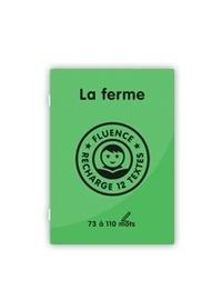 Sophie Duquerroy - La ferme - Fluence, recharge 12 textes - 70 à 110 mots.