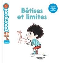 Sophie Dussaussois et Marie Leghima - Bêtises et limites.