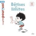 Sophie Dussaussois - Bêtises et limites.