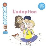 Sophie Dussaussois et Candela Ferrández - L'adoption.