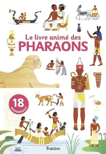 Sophie Dussaussois et Vanessa Robidou - Le livre animé des pharaons.
