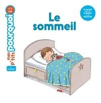 Sophie Dussaussois et Thierry Manès - Le sommeil.