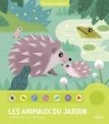 Sophie Dussaussois et Ella Bailey - Les animaux du jardin.