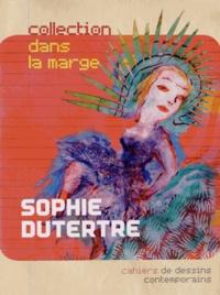 Sophie Dutertre - Sophie Dutertre - Papiers peints 2011.