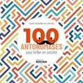 Sophie Dutheillet De Lamothe - 100 antonomases pour briller en société.