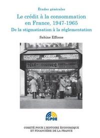 Le crédit à la consommation en France, 1947-1965 - De la stigmatisation à la réglementation.pdf