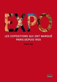 Sophie Egly - Expo - Les expositions qui ont marqué Paris depuis 1900.