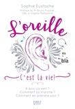 Sophie Eustache - L'Oreille c'est la vie !.