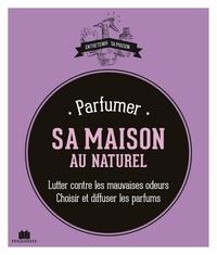 Parfumer sa maison au naturel.pdf