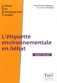 Sophie Fabregat - L'étiquette environnementale en débat.
