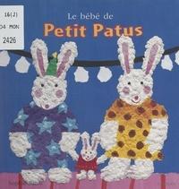Sophie Fatus - Le bébé de Petit Patus.