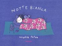 Sophie Fatus - Notte bianca.