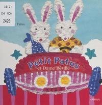 Sophie Fatus - Petit Patus et Dame Résille.