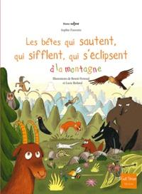 Sophie Fauvette - Bêtes qui sautent, qui sifflent, à la montagne.
