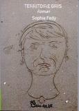 Sophie Fedy - Territoire gris.