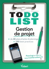 Sophie Fernandes et Olivier Englender - Gestion de projet - + de 40 plans d'action & plannings et 190 best practices.