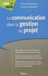 Sophie Fernandes et Olivier Englender - La communication dans la gestion de projet.