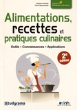 Sophie Ferreira et Flora Massanella - Alimentations, recettes et pratiques culinaires.