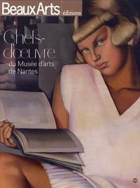 Sophie Flouquet et Daphné Bétard - Chefs-d'oeuvre du Musée d'arts de Nantes.