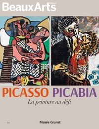 Sophie Flouquet - Picasso - Picabia - La peinture au défi.