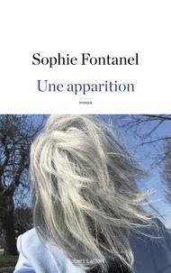 Sophie Fontanel - Une apparition.
