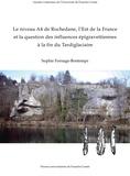 Sophie Fornage-bontemps - Le niveau A4 de Rochedane, l'Est de la France et la question des influences épigravettiennes à la fin du Tardiglaciaire.