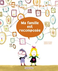 Sophie Furlaud et Laurent Simon - Aimée et Mehdi... au fil de la vie Tome 4 : Ma famille est recomposée.