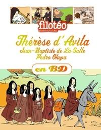 Sophie Furlaud et Noélie Viallet - Les Chercheurs de Dieu Tome 26 : Thérèse d'Avila ; Jean-Baptiste de La Salle ; Pedro Okepa.