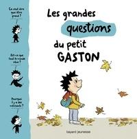Sophie Furlaud - Les grandes questions du petit Gaston.