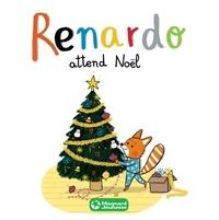 Sophie Furlaud - Renardo attend Noël.
