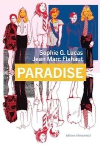 Sophie G. Lucas et Jean-Marc Flahaut - Paradise.