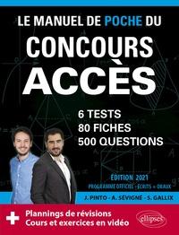 Sophie Gallix et Joachim Pinto - Le manuel de poche du concours ACCES - 80 fiches, 80 vidéos de cours, 6 tests, 500 questions.
